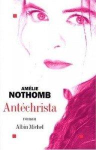 Antéchrista d'Amélie Nothomb  dans Avis littéraires couv33159011-192x300