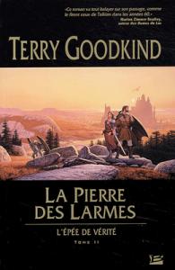 L'Epée de vérite, T.2 : La Pierre des Larmes de Terry Goodkind  dans Avis littéraires lepee+de+verite+t02-195x300