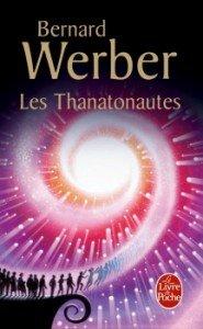 Les Thanatonautes de Bernard Werber dans Avis littéraires couv47984313-185x300