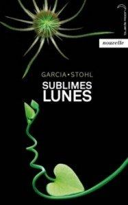 Chroniques des Enchanteurs, T. 2.5 : Sublimes Lunes de Kami Garcia & Margaret Stohl dans Avis littéraires couv1901397-187x300