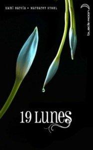 Chroniques des Enchanteurs, tome 4 : 19 Lunes de Kami Garcia & Margaret Stohl dans Avis littéraires couv62583421-187x300