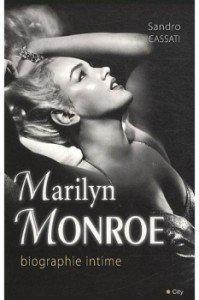 Marilyn Monroe, biographie intime de Sandro Cassati dans Avis littéraires couv51034238-199x300