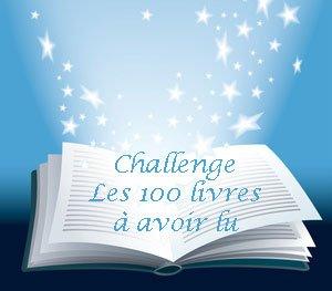 Challenge des 100 livres à lire au moins une fois