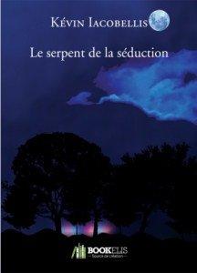 Le serpent de la séduction de Kévin Iacobellis dans Avis littéraires couv34656142-216x300