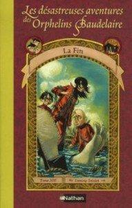 Les désastreuses aventures des Orphelins Baudelaire, tome 13 : La Fin de Lemony Snicket dans Avis littéraires couv39116947-191x300