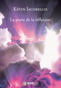 La porte de la réflexion de Kévin Iacobellis  dans Avis littéraires couv9516803-208x300