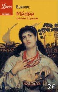 Médée suivi des Troyennes