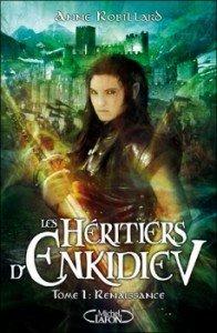 Les Héritiers d'Enkidiev, tome 1
