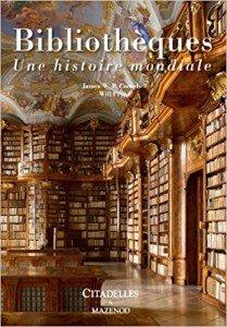 Bibliothèques une histoire mondiale
