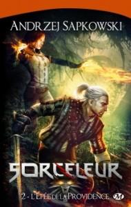 Sorceleur, tome 2 : L'Epée de la Providence